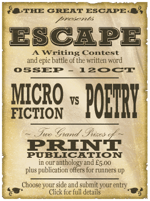 """ESCAPE"" Microfiction and Poetry competiton - click for details"