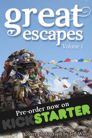 Great Escapes | Volume 1 - Pre-order on Kickstarter now!
