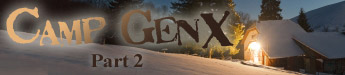 Camp GenX - Part 2 - story title banner