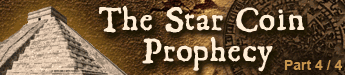 The Star Coin Prophecy - The concluding part of a four part novella