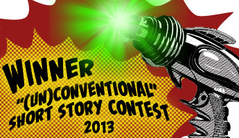 "Winner of our ""unconventional"" short story context (2013)"