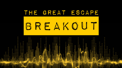 Cover Art for The Great Escape's Breakout, the media podcast