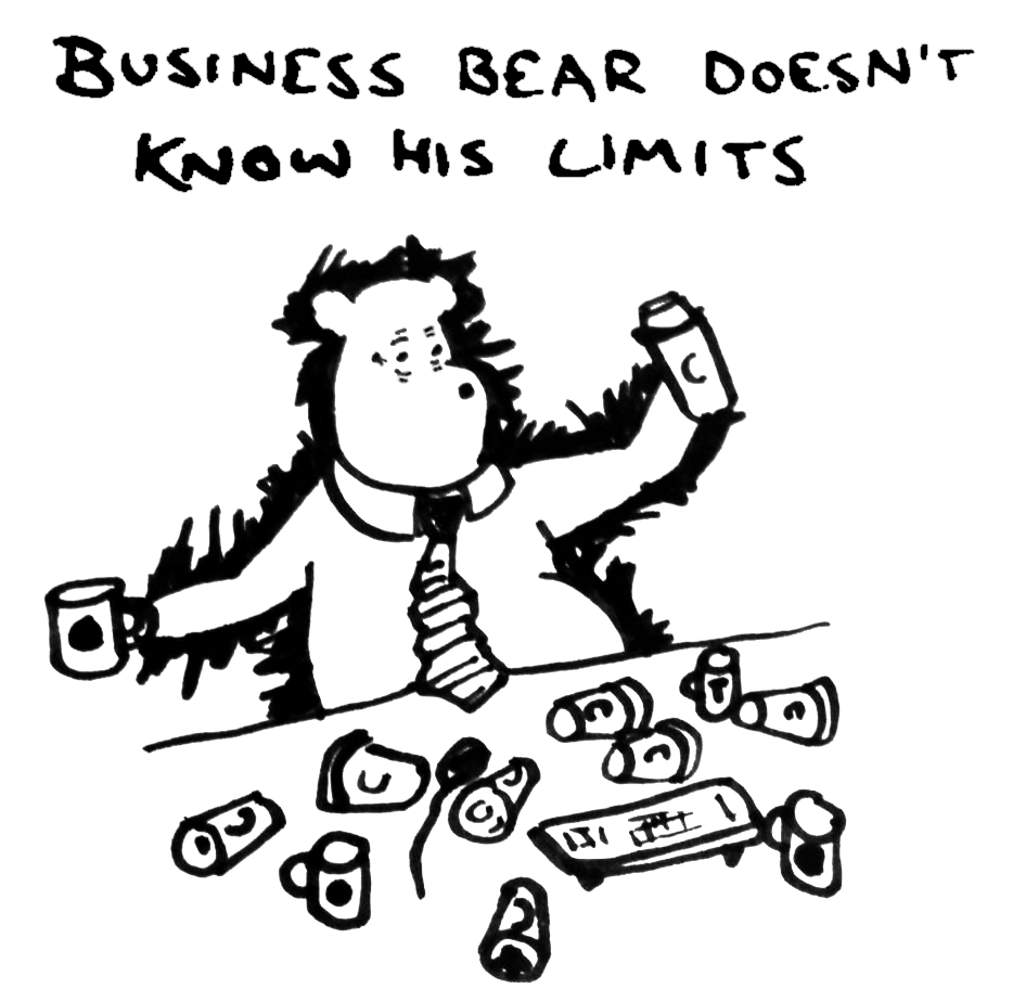 "Business Bear - ""All the Coffee"""