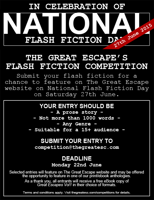 The Great Escape Flash Fiction Competition - For National Flash Fiction Day