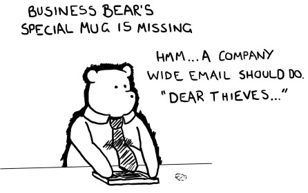 Business Bear's special mug is missing