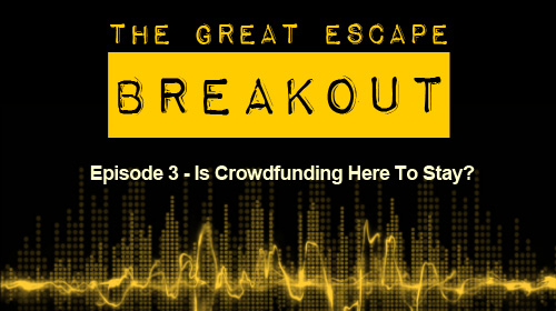 Breakout Episode 3: Crowdfunding Cover