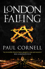 London Falling by Paul Cornell (book cover)