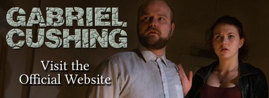 Gabriel Cushing: Demon Hunter - Visit the official site