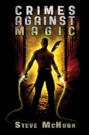 Book cover art for Crimes Against Magic by Steve McHugh