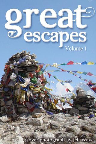 Great Escapes | Volume 1 - Cover photogtaph by Jeff Waye