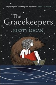 The Gracekeepers by Kirsty Logan - book cover